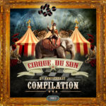 5th Anniversary Cirque du Son Compilation