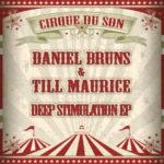 Daniel Bruns, Till Maurice - Deep Stimulation EP