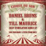 Daniel Bruns, Till Maurice - Deep Stimulation Remix EP